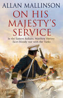 On His Majesty's Service - Matthew Hervey (Paperback)