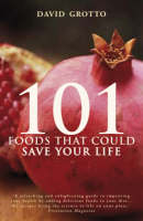 101 Foods That Could Save Your Life (Paperback)