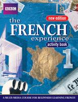 FRENCH EXPERIENCE 1 ACTIVITY BOOK NEW EDITION - French Experience (Paperback)