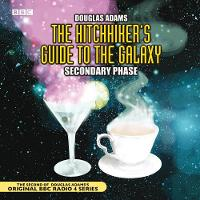 The Hitchhiker's Guide To The Galaxy: Secondary Phase - Hitchhiker's Guide (radio plays) (CD-Audio)