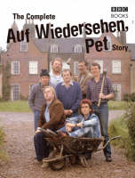 The Complete Auf Wiedersehen Pet Story (Hardback)