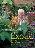 Exotic Planting For Adventurous Gardeners (Hardback)