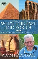 What the past did for us (Hardback)