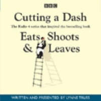 Cutting a Dash (Eats, Shoots & Leaves)