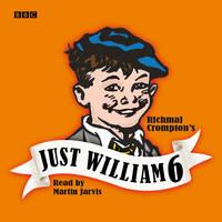 Just William: Volume 6 (CD-Audio)