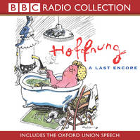 Hoffnung: A Last Encore (includes the Oxford Union Speech) - BBC Radio Collection (CD-Audio)