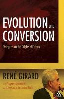 Evolution and Conversion: Dialogues on the Origin of Culture (Paperback)