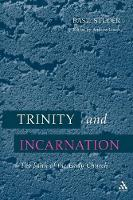 Trinity and Incarnation: The Faith of the Early Church (Paperback)