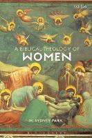 A Biblical Theology of Women