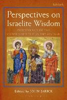 Perspectives on Israelite Wisdom: Proceedings of the Oxford Old Testament Seminar - The Library of Hebrew Bible/Old Testament Studies (Paperback)