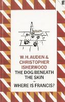 The Dog Beneath the Skin: Or Where is Francis? (Paperback)