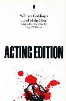 Lord of the Flies: adapted for the stage by Nigel Williams (Paperback)