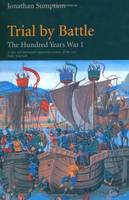 Hundred Years War: Trial by Battle Vol 1: Trial by Battle (Paperback)