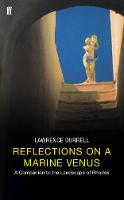 Reflections on a Marine Venus: A Companion to the Landscape of Rhodes (Paperback)