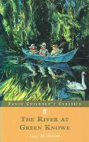 The River at Green Knowe - FF Childrens Classics (Paperback)