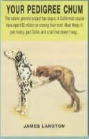 Your Pedigree Chum (Paperback)