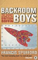 Backroom Boys: The Secret Return of the British Boffin (Paperback)