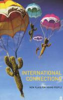 International Connections: New Plays for Young People (Paperback)