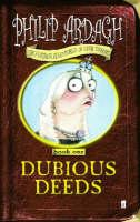 Dubious Deeds: Bk.1 - Further Adventures of Eddie Dickens Bk. 1 (Paperback)