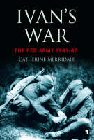 Ivan's War: The Red Army at War 1939-45 (Hardback)