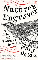 Nature's Engraver: A Life of Thomas Bewick (Paperback)