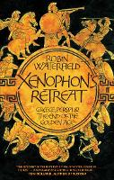 Xenophon's Retreat: Greece, Persia and the end of the Golden Age (Paperback)