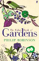 The Faber Book of Gardens (Paperback)