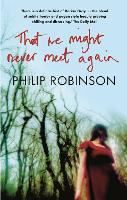 That We Might Never Meet Again (Paperback)