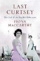 Last Curtsey: The End of the Debutantes (Paperback)