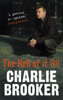 The Hell of it All (Paperback)