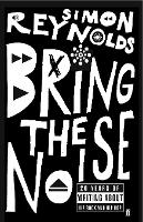 Bring the Noise (Paperback)