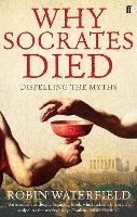 Why Socrates Died: Dispelling the Myths (Paperback)