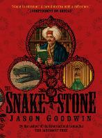 The Snake Stone - Yashim the Ottoman Detective (Paperback)