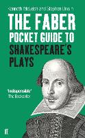 The Faber Pocket Guide to Shakespeare's Plays (Paperback)