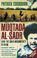 Muqtada al-Sadr and the Fall of Iraq (Paperback)