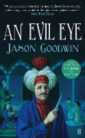 An Evil Eye - Yashim the Ottoman Detective (Paperback)