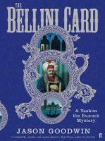 The Bellini Card - Yashim the Ottoman Detective (Hardback)