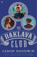 The Baklava Club - Yashim the Ottoman Detective (Paperback)