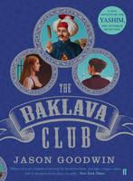 The Baklava Club - Yashim the Ottoman Detective (Hardback)