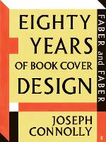 Faber and Faber: Eighty Years of Book Cover Design (Paperback)