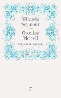 Ottoline Morrell: Life on the Grand Scale (Paperback)