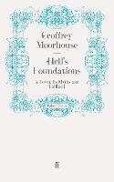 Hell's Foundations: A Town, Its Myths and Gallipoli (Paperback)