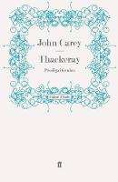 Thackeray: Prodigal Genius (Paperback)