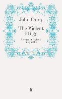 The Violent Effigy: A Study of Dickens' Imagination (Paperback)