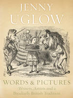 Words and Pictures: Writers, Artists and a Peculiarly British Tradition (Hardback)