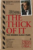 The Thick of It: The Missing DoSAC Files (Paperback)