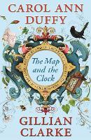 The Map and the Clock: A Laureate's Choice of the Poetry of Britain and Ireland (Paperback)