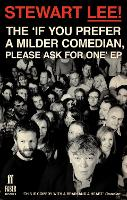 Stewart Lee! The 'If You Prefer a Milder Comedian Please Ask For One' EP (Paperback)
