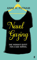 Navel Gazing: One Woman's Quest for a Size Normal (Paperback)