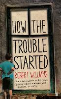 How the Trouble Started (Paperback)